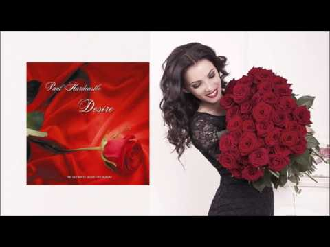 Paul Hardcastle - Valentines [Desire-The Ultimate Seductive Album]