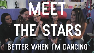 Meghan Trainor - Better When I'm Dancing | MEET THE STARS!