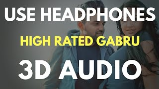 High Rated Gabru (3D AUDIO) | Virtual 3D Audio