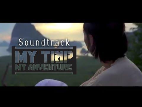 soundtrack-lagu-terbaik-my-trip-my-adventure-||-soundtrack-mtma