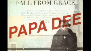 Papa Dee - New Album - Fall From Grace (Rub-A-Dub Records 2012)