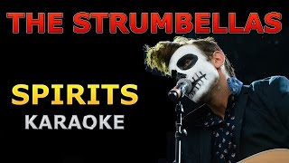 The Strumbellas - Spirits Karaoke Cover