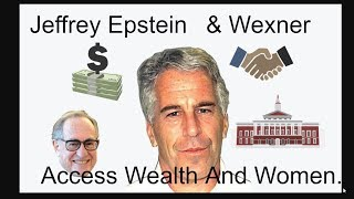 Jeffrey Epstein Reportedly Used Relationship With Billionaire Wexner To Access Wealth And Women