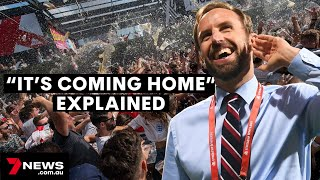 'IT'S COMING HOME' Explained   The meaning of England's unofficial football anthem
