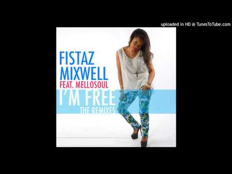 I'm Free - Fistaz Mixwell ft Mello Soul (dub-drum mix)