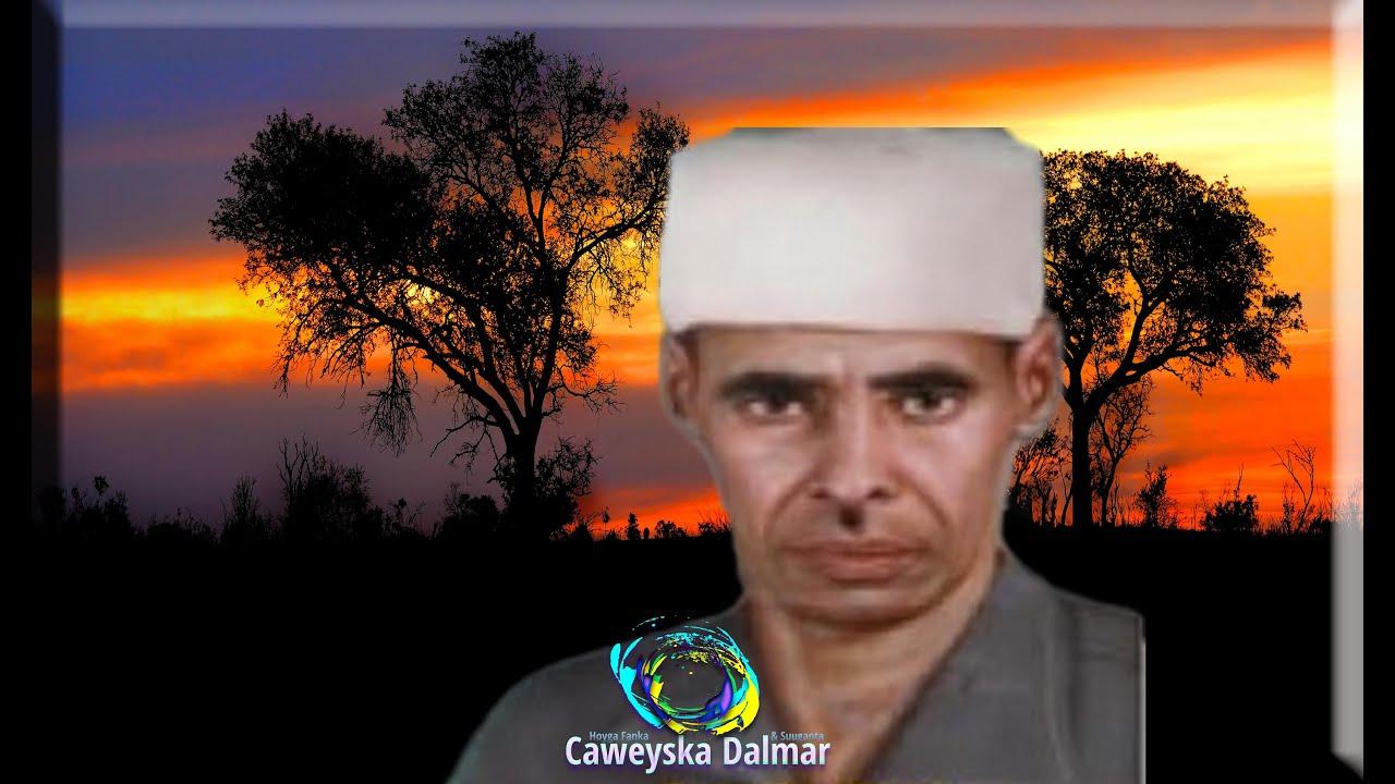 Download Abwaan Careys Ciise Kaarshe aun | Saar Dabaaldag Calan