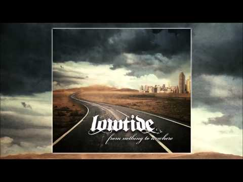 """Lowtide -""""You Hold The Key"""""""