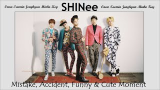 PART 149: Kpop Mistake & Accident [SHINee only.]