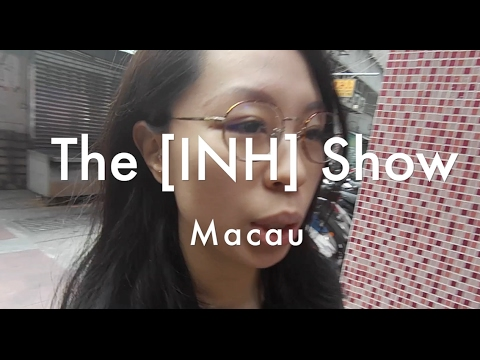 The [INH] Show TRAVEL Special: Macau Food Part 2