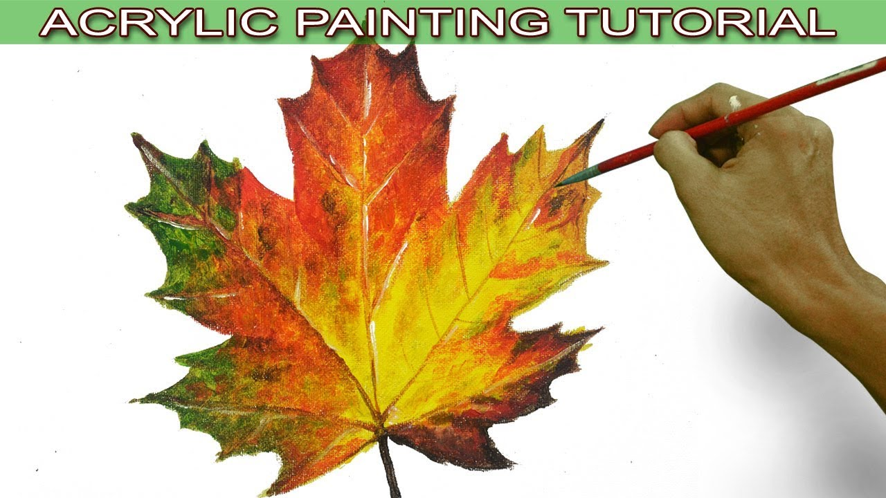 Acrylic Painting Tutorial On How To Paint An Autumn Maple Leaf In Easy And Basic By Jm Lisondra Youtube