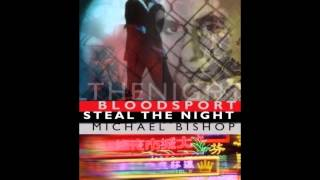 Michael Bishop - Steal The Night