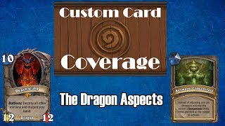 Hearthstone Custom Card Coverage: the Dragon Aspects