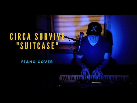 Circa Survive - Suitcase (piano cover)