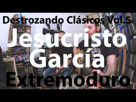 El Niño de la Hipoteca & Ferran - Jesucristo García (Extremoduro)