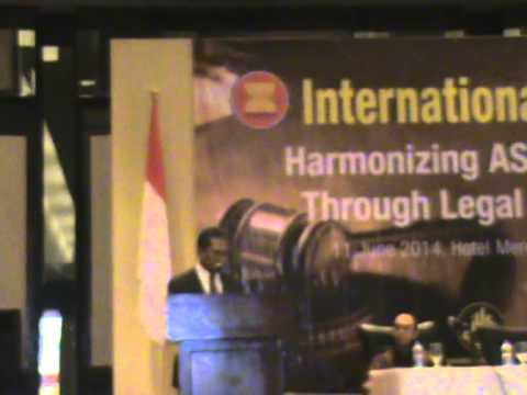 International Conference : Harmonizing ASEAN Legal System Through Legal Higher Education
