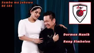 Dorman Manik & Rany Simbolon - Somba Ma Jahowa BE 585 ( Official Audio )