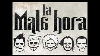 LA MALA HORA - Promo Video