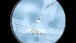 AWeX - X | Plastic City