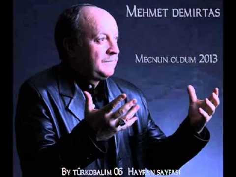 Mehmet Demirtaş Mecnun Oldum