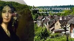 Gargilesse-Dampierre, l'ombre de George Sand
