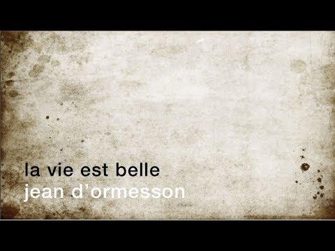 La Minute De Poésie La Vie Est Belle Jean Dormesson
