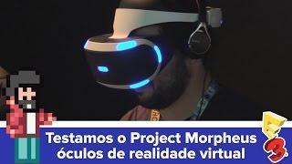Testamos o Project Morpheus - óculos de realidade virtual da Sony [E3 2015] - Baixaki Jogos