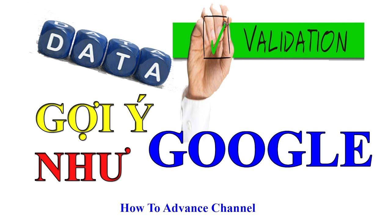 Data Validation Gợi Ý Như Google Trong Excel