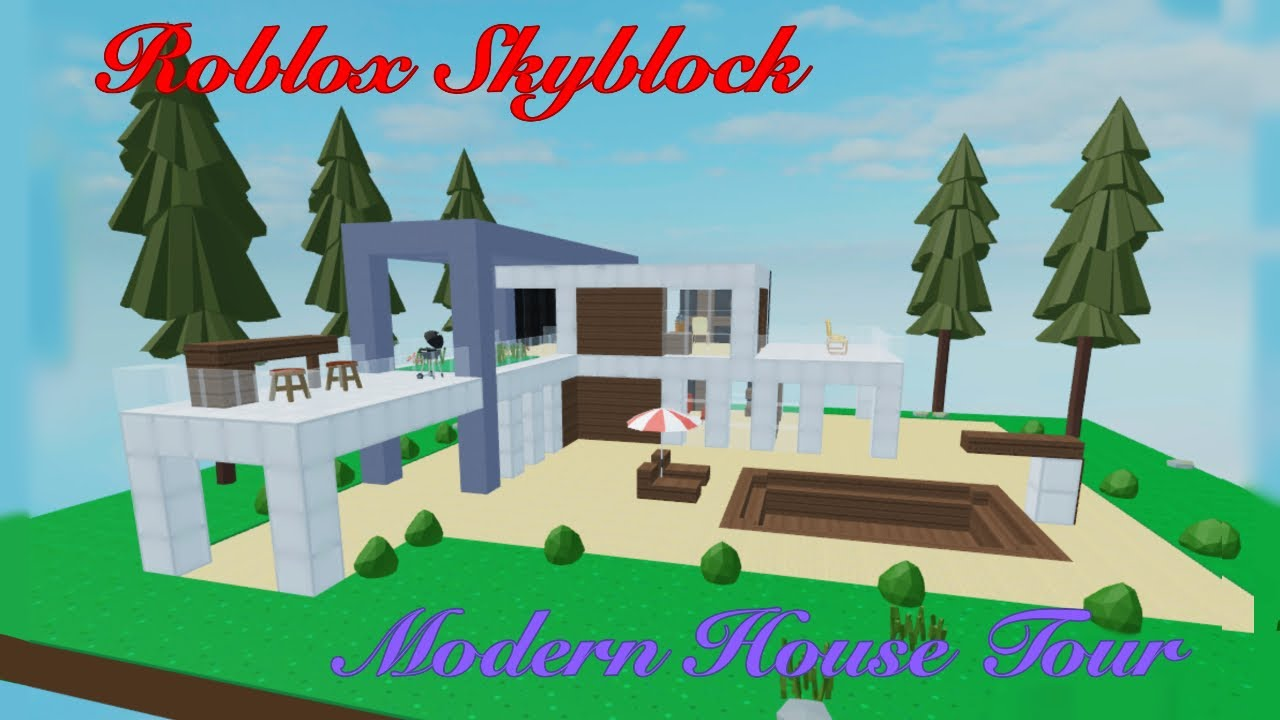 Roblox Skyblock Modern House Tour Youtube