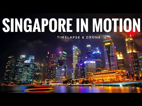 Singapore In Motion - EPIC TIMELAPSE HYPERLAPSE DRONE VIDEO