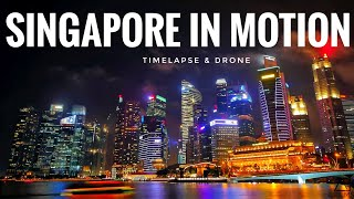 Singapore In Motion | EPIC TIMELAPSE HYPERLAPSE DRONE VIDEO