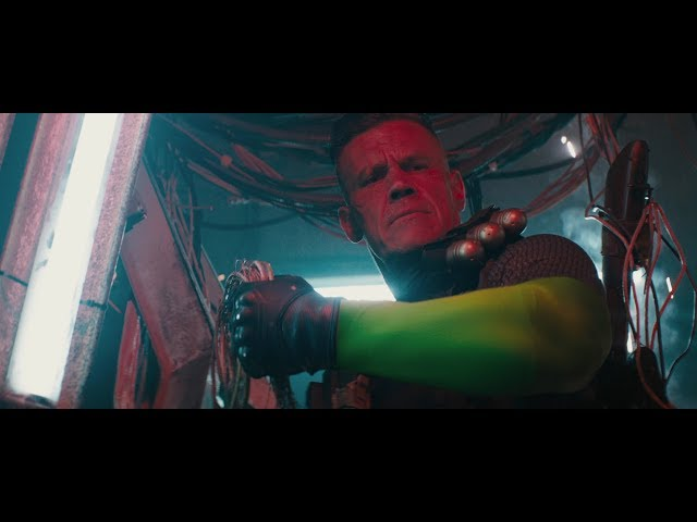 "Deadpool 2 - Official Trailer - ""Deadpool, Meet Cable"""