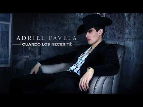 """Adriel Favela- """"Cuando Los Necesité"""" (Audio)"""