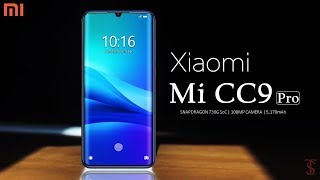 Xiaomi Mi CC9 Pro First Look, Release Date, Specifications, 12GB RAM, 108MP Camera, Features