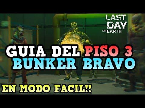 PISO 3 BUNKER BRAVO SUPER FACIL! | LAST DAY ON EARTH: SURVIVAL [RidoMeyer]