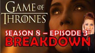 Episode 3 Review/Reaction: Game of Thrones Season 8