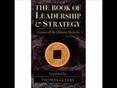 The Book Of Leadership and Strategy   Lessons of the chinese masters Part 1