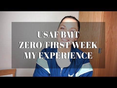 AIR FORCE BASIC TRAINING ZERO/FIRST WEEK - MY EXPERIENCE