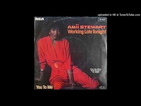 Amii Stewart - Working Late Tonight