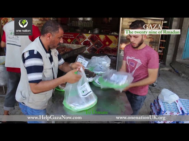 Ramadan Relief In Gaza 2018 - On Behalf Of Oldham Brothers