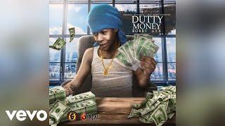 Bobby 6ix - Dutty Money (Official Audio)