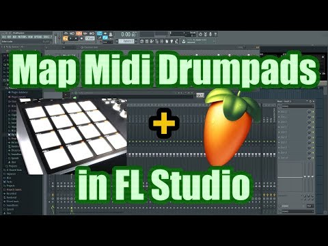 How to Map Drum Pads in FL Studio - Assign Midi Controller to FPC