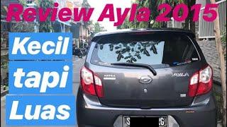 Depth Review & Test Drive Daihatsu Ayla 2015 1.0 tipe X #CarVlog