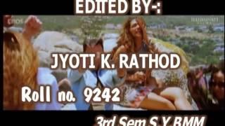 vuclip Jyoti_Assignment.mpg  -- Edited By:  Jyoti K. Rathod. Roll No: 9242