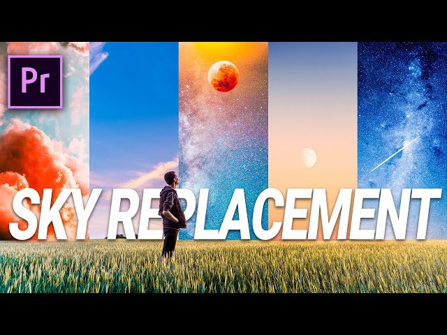 5 SKY REPLACEMENT Effects in Premiere Pro (Ozuna, Chris Brown & Future)