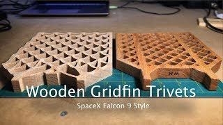 SpaceX-Style Wooden Gridfin Trivets - CNC Project #86/104