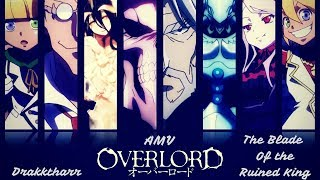 Скачать AMV OverLord Blade Of The Ruined King