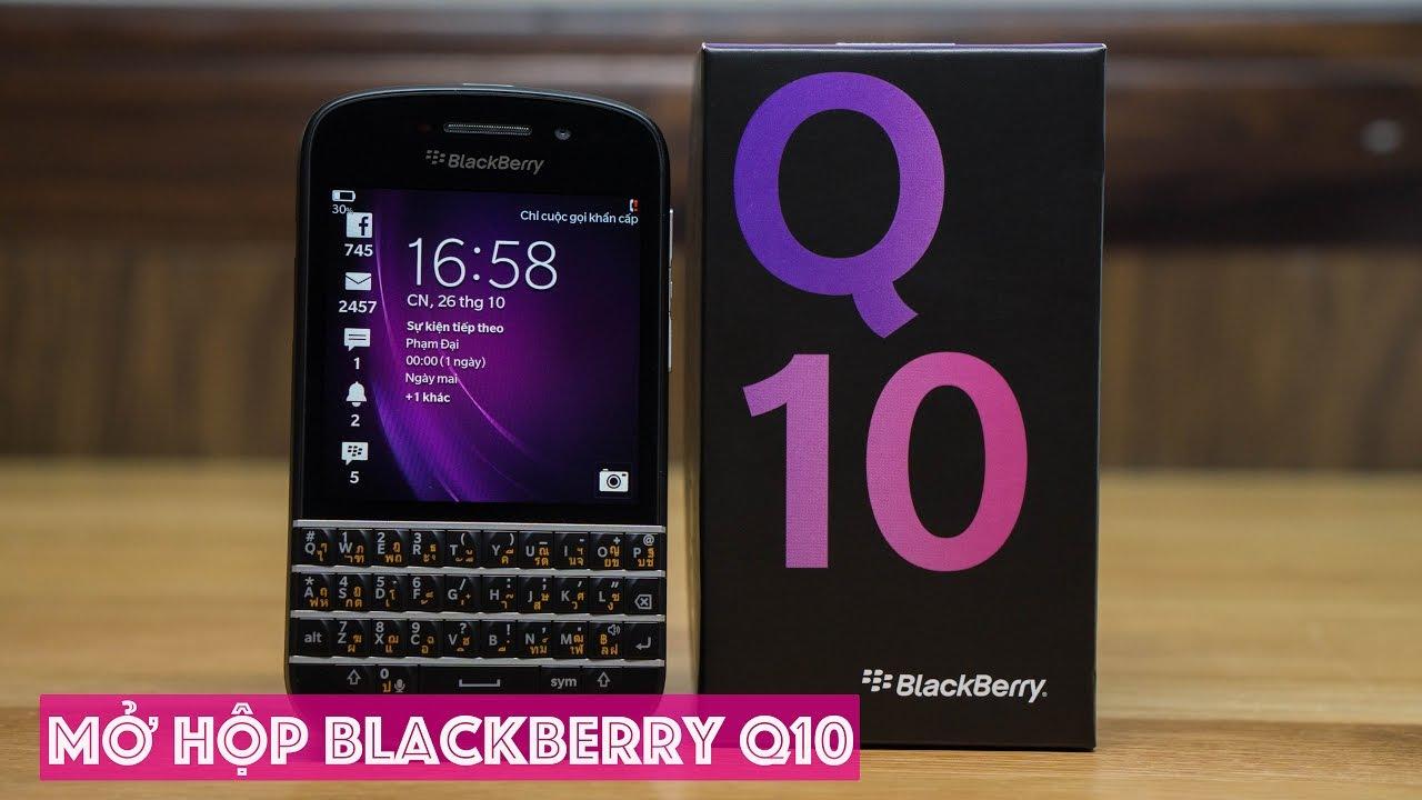 Mở hộp BlackBerry Q10 bàn phím Thái Lan, giá hấp dẫn, bàn phím bấm thích tay