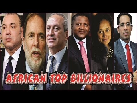 TOP 50 RICHEST PEOPLE IN AFRICA IN 2018 ($, ZAR Rand, CFA Franc & Uk-pound)