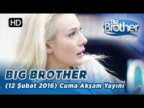 Big Brother Türkiye (12 Şubat 2016) Cuma Akşam Yayını - Bölüm-109