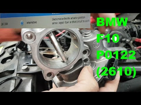 BMW 520d F10 Code P0122 (2610), Throttle Body Signal. Fault Finding And Repair.